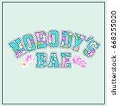 nobody's bae cute letter logo... | Shutterstock .eps vector #668255020
