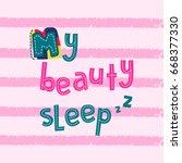 my beauty sleep. vector cartoon ...   Shutterstock .eps vector #668377330