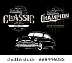 Stock vector classic car typography emblems on black background t shirt print design 668446033