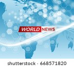 news vector background ... | Shutterstock .eps vector #668571820