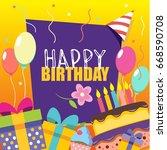 happy birthday vector card.... | Shutterstock .eps vector #668590708
