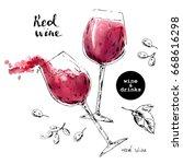 hand drawn ink sketch of wine... | Shutterstock .eps vector #668616298