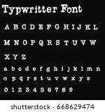 typewriter font    white retro  ...   Shutterstock .eps vector #668629474