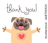 Stock vector cute dog says thank you pug with heart full of gratitude vector illustration 668703424
