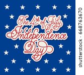 fourth of july calligraphy.... | Shutterstock .eps vector #668763670