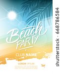 beach party poster with hand... | Shutterstock .eps vector #668786584