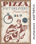 pizza delivery vintage colored...   Shutterstock . vector #668798914