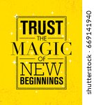 trust the magic of new... | Shutterstock .eps vector #669141940