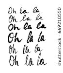 calligraphy oh la la | Shutterstock .eps vector #669210550
