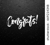 congrats hand written lettering.... | Shutterstock .eps vector #669214348