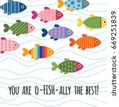 card with colorful fishes.... | Shutterstock .eps vector #669251839