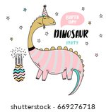 fun birthday card with dinosaur | Shutterstock .eps vector #669276718