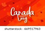 happy canada day typography... | Shutterstock .eps vector #669517963
