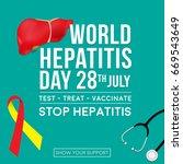 world hepatitis day background...   Shutterstock .eps vector #669543649