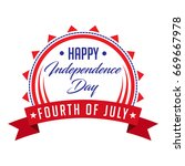 happy independence day fourth... | Shutterstock .eps vector #669667978
