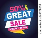 great sale banner. vector... | Shutterstock .eps vector #669708754