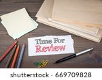 time for review. paper sheet... | Shutterstock . vector #669709828