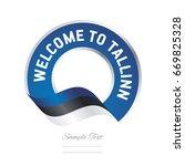 welcome to tallinn estonia flag ... | Shutterstock .eps vector #669825328