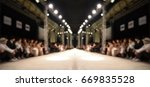 fashion runway out of focus... | Shutterstock . vector #669835528