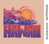 hawaii. hand lettering with... | Shutterstock .eps vector #669904660