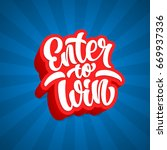 enter to win lettering text... | Shutterstock .eps vector #669937336