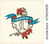 summer sea adventure. vintage... | Shutterstock .eps vector #670024858