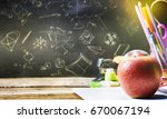 back to school  supplies and... | Shutterstock . vector #670067194