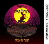 happy halloween with witch.... | Shutterstock .eps vector #670070830