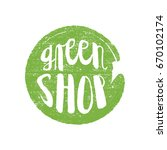 green shop circle letters in... | Shutterstock .eps vector #670102174