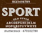 vintage font handcrafted vector ...   Shutterstock .eps vector #670102780