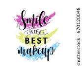 smile is the best makeup card.... | Shutterstock .eps vector #670120048