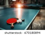 ping pong table  rackets and... | Shutterstock . vector #670180894