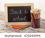 back to school  school supplies ... | Shutterstock . vector #670243594