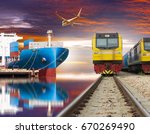 ship with container train and... | Shutterstock . vector #670269490
