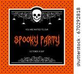 halloween poster  flyer or... | Shutterstock .eps vector #670292818
