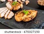 grilled chicken fillets on... | Shutterstock . vector #670327150