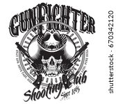 design gunfighter. skull in... | Shutterstock .eps vector #670342120