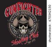 design gunfighter. skull in... | Shutterstock .eps vector #670342150