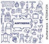 antiques doodle hand drawn set...   Shutterstock .eps vector #670344154