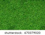 background of green grass. the... | Shutterstock . vector #670379020