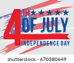 fourth of july independence day | Shutterstock .eps vector #670380649