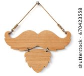 wooden sign with mustache and... | Shutterstock . vector #670423558