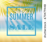 summer sale background with... | Shutterstock .eps vector #670479448