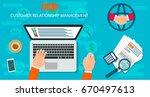 crm   customer relationship...   Shutterstock .eps vector #670497613