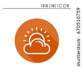 sun  cloud line simple icon.... | Shutterstock .eps vector #670510759