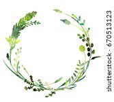 a watercolor wreath made of... | Shutterstock . vector #670513123