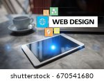 web design and development... | Shutterstock . vector #670541680
