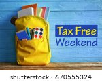 backpack with school supplies... | Shutterstock . vector #670555324