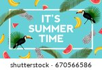 it's summer time banner. trendy ... | Shutterstock .eps vector #670566586