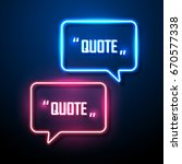 neon sign speech bubble. vector ... | Shutterstock .eps vector #670577338